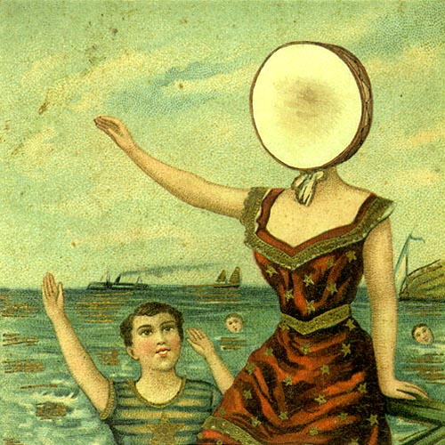"""In the Aeroplane Over the Sea"", Neutral Milk Hotel"